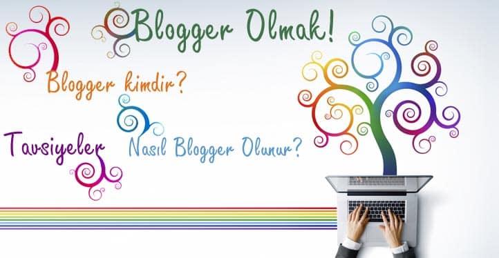 blogger olmak