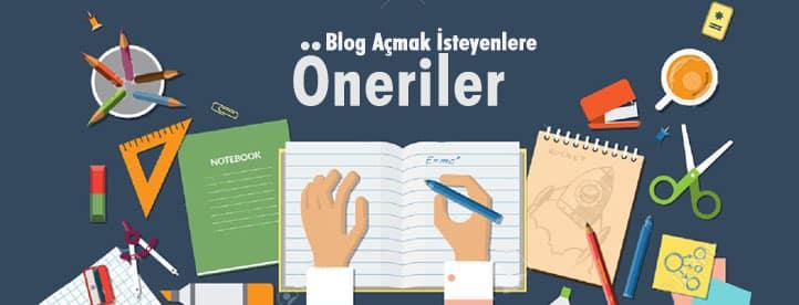 blog açmak isteyenlere öneriler