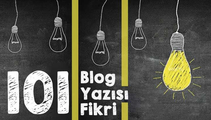 blog fikirleri ve blog konuları