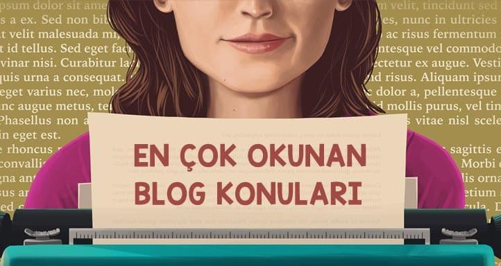 en çok okunan blog konuları