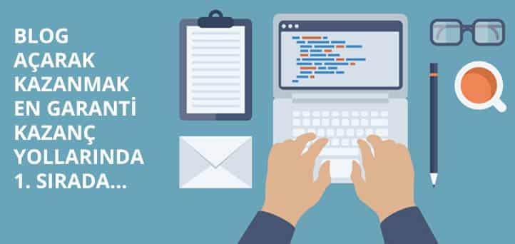 Blog açarak internetten para kazanmak