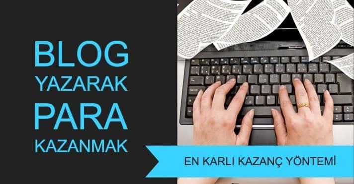 blog yazarak para kazanma siteleri