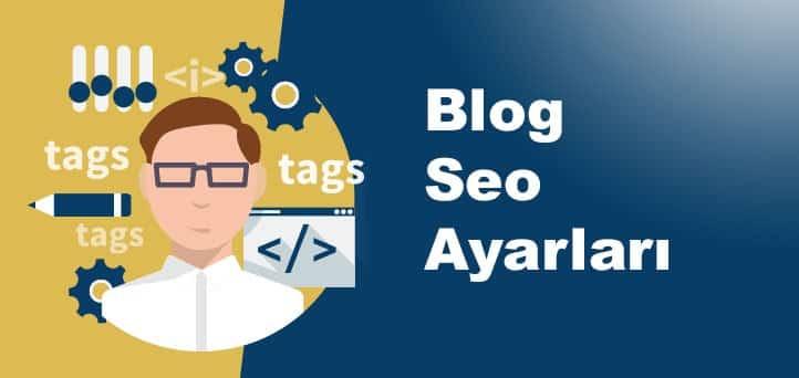 Blog Seo Ayarları