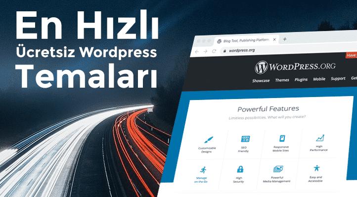 En Hızlı Ücretsiz WordPress Temaları