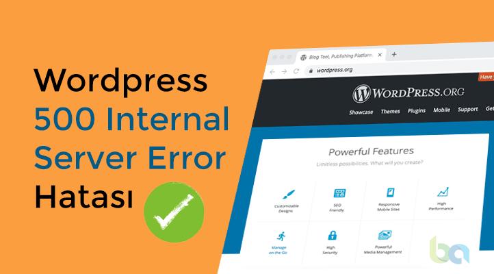 Wordpress 500 İnternal Server Error Hatası