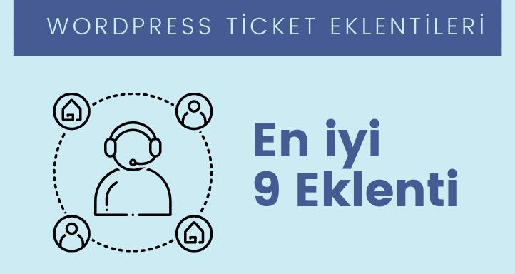 Wordpress Ticket Eklentisi - Canlı destek